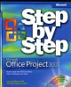 Microsoft Office Project 2007 Step by Step (Paperback Book) at Sears.com