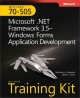 MCTS Self-Paced Training Kit (Exam 70-505): Microsoft .NET Framework 3.5--Windows Forms Application Development (Hardcover Book) at Sears.com
