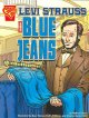 Levi Strauss and Blue Jeans (Paperback Book) at Sears.com