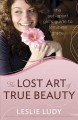 The Lost Art of True Beauty (Paperback Book) at Sears.com