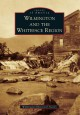 Wilmington and the Whiteface Region (Paperback Book) at Sears.com