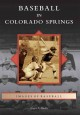 Baseball in Colorado Springs (Paperback Book) at Sears.com