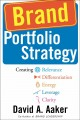 Brand Portfolio Strategy: Creating Relevance, Differentiation, Energy, Leverage, and Clarity (Hardcover Book) at Sears.com