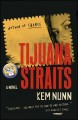 Tijuana Straits (Paperback Book) at Sears.com