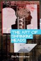 The Art of Shrinking Heads: On The New Servitude of the Liberated Subject in the Age of Total Capitalism (Paperback Book) at Sears.com