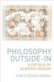 Philosophy Outside-In: A Critique of Academic Reason (Hardcover Book) at Sears.com