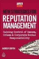 New Strategies for Reputation Management: Gaining Control of Issues, Crises and Corporate Social Responsibility (Paperback Book) at Sears.com