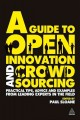 A Guide to Open Innovation and Crowdsourcing: Expert Tips and Advice (Paperback Book) at Sears.com