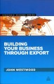 Building Your Business Through Export (Paperback Book) at Sears.com