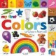 My First Colors: Let's Learn Them All! (Board Book) at Sears.com