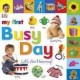 My First Busy Day: Let's Start Learning! (Board Book) at Sears.com