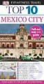 DK Eyewitness Travel Top 10 Mexico City (Paperback Book) at Sears.com