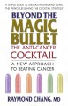 Beyond the Magic Bullet: The Anti-Cancer Cocktail (Paperback Book) at Sears.com