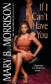 If I Can't Have You (Paperback Book) at Sears.com