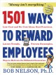 1501 Ways to Reward Employees: Low-cost and No-cost Ideas, Best Practices, Latest Trends, Proven Strategies, Ways to Motivate the Millennial Generation (Paperback Book) at Sears.com