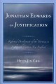 Jonathan Edwards on Justification: Reform Development of the Doctrine in Eighteenth-Century New England (Paperback Book) at Sears.com
