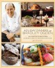 Holiday Dinners With Bradley Ogden: 150 Festive Recipes To Bring Family & Friends Together (Hardcover Book) at Sears.com