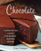 Vegan Chocolate: Unapologetically Luscious and Decadent Dairy-Free Desserts (Hardcover Book) at Sears.com