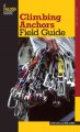 Climbing Anchors Field Guide (Paperback Book) at Sears.com