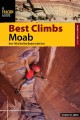 A Falcon Guide Best Climbs Moab: Over 140 of the Best Routes in the Area (Paperback Book) at Sears.com