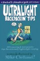 Ultralight Backpackin' Tips: 153 Amazing & Inexpensive Tips for Extremely Lightweight Camping (Paperback Book) at Sears.com