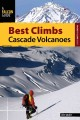 Falcon Guide Best Climbs Cascade Volcanoes (Paperback Book) at Sears.com