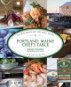 Portland, Maine Chef's Table: Extraordinary Recipes from Casco Bay (Hardcover Book) at Sears.com