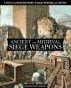 Ancient and Medieval Siege Weapons: A Fully Illustrated Guide to Siege Weapons and Tactics (Paperback Book) at Sears.com