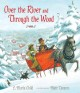 Over the River and Through the Wood: The New England Boy's Song About Thanksgiving Day (Reinforced Book) at Sears.com