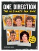One Direction: The Ultimate Fan Book: Unofficial and Unauthorized (Hardcover Book) at Sears.com
