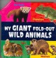 My Giant Fold-Out Wild Animals (Hardcover Book) at Sears.com