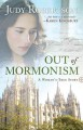 Out of Mormonism: A Woman's True Story (Paperback Book) at Sears.com