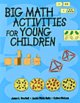 Big Math Activities for Young Children: For Preschool, Kindergarten and Primary Children (Paperback Book) at Sears.com