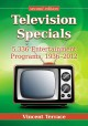 Television Specials: 5,336 Entertainment Programs, 1936-2012 (Paperback Book) at Sears.com