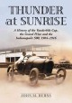 Thunder at Sunrise: A History of the Vanderbilt Cup, the Grand Prize and the Indianapolis 500, 1904-1916 (Paperback Book) at Sears.com
