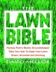 The Lawn Bible: How to Keep It Green, Groomed, and Growing Every Season of the Year (Paperback Book) at Sears.com