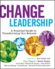 Change Leadership: A Practical Guide to Transforming Our Schools (Paperback Book) at Sears.com