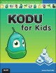 Kodu for Kids: The Official Guide to Creating Your Own Video Games (Paperback Book) at Sears.com