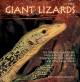 Giant Lizards: The Definitive Guide to the Natural History, Care, and Breeding of Monitors, Iguanas, Tegus, and Other Large Lizards (Hardcover Book) at Sears.com