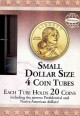 Small Dollar Size Coin Tubes: Each Tube Holds 20 Coins Including the Newest Presidential and Native American Dollars! (Hardcover Book) at Sears.com