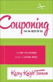 Couponing for the Rest of Us: The Not-So-Extreme Guide to Saving More (Paperback Book) at Sears.com