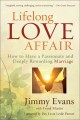Lifelong Love Affair: How to Have a Passionate and Deeply Rewarding Marriage (Hardcover Book) at Sears.com