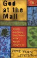 God at the Mall: Youth Ministry That Meets Kids Where They're at (Paperback Book) at Sears.com