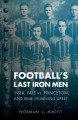 Football's Last Iron Men: 1934, Yale vs. Princeton, and One Stunning Upset (Paperback Book) at Sears.com