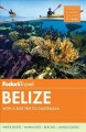 Fodor's Belize: With a Side Trip to Guatemala (Paperback Book) at Sears.com
