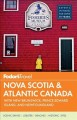 Fodor's Nova Scotia & Atlantic Canada: With New Brunswick, Prince Edward Island, and Newfoundland (Paperback Book) at Sears.com
