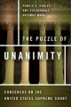 The Puzzle of Unanimity: Consensus on the United States Supreme Court (Hardcover Book) at Sears.com