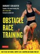 Obstacle Race Training: How to Beat Any Course, Compete Like a Champion and Change Your Life (Paperback Book) at Sears.com