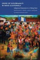 Crisis of Governance in Maya Guatemala: Indigenous Responses to a Failing State (Paperback Book) at Sears.com