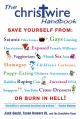 The Christwire Handbook: Staying Saved in a Wicked World (Paperback Book) at Sears.com